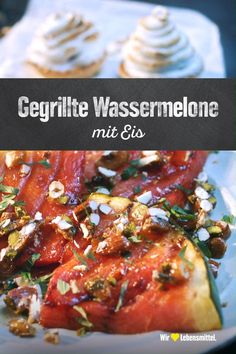 Gegrillte Wassermelone – Well come To My Web Site come Here Brom Food Blogs, Food Videos, Grill Dessert, Grilled Watermelon, Crockpot Recipes, Cooking Recipes, Cheesecake, Salmon Recipes, Food Hacks