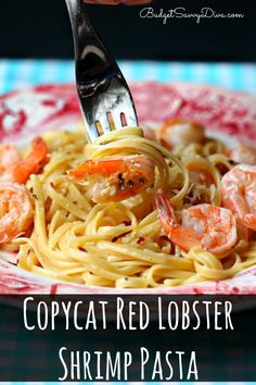 Incredible Shrimp Pasta Recipe - simple and everyone will love it! Done in about 20 minutes. Copycat Red Lobster Shrimp Pasta #recipe #copycat # redlobster #budgetsavvydiva via budgetsavvydiva.com