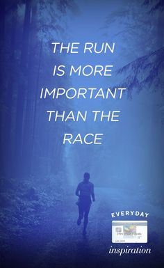 The run is more important than the race