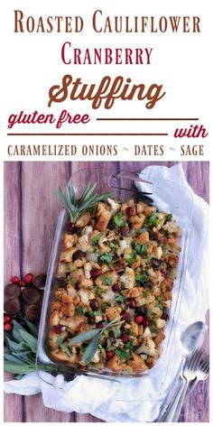 (Ad) Roasted Cauliflower Cranberry Gluten Free Stuffing is absolutely heavenly and so easy to make. Add this beautiful reinvented stuffing to your holiday table! | Recipes to Nourish