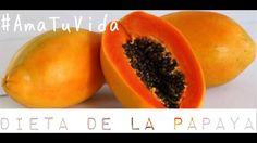 Dieta De La Papaya #AmaTuVida