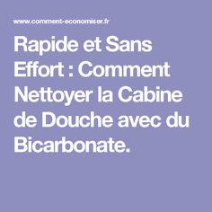 Rapide et Sans Effort : Comment Nettoyer la Cabine de Douche avec du Bicarbonate.