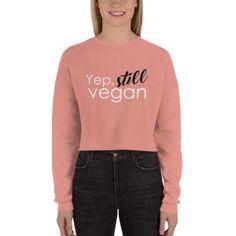 1ebb78a1 Free Shipping! Still Vegan ladies crop sweatshirts and hoodies. Women's Apparel  Archives • Vegans