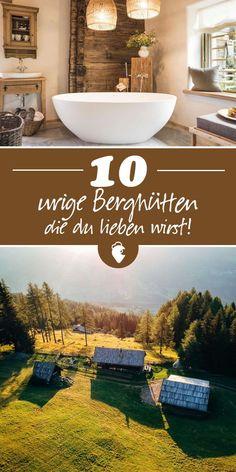 10 cabañas rústicas de montaña en Austria, Baviera e Italia- Great Places, Places To See, Beautiful Places, Romantic Honeymoon, Romantic Travel, Cabana, Holiday Destinations, Travel Destinations, Travel Around The World