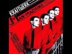 Kraftwerk - The Man-Machine (Full Album + Bonus Tracks) [1978].   Publicado em 14 de abril de 2015.