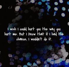 Hurt You love quotes quotes quote hurt sad quotes relationship quotes girl quotes quotes and sayings