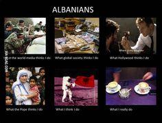 Albanians - 9GAG