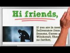 Are You in Need of Deliverance from DemonS, CurseS and Witchcraft?