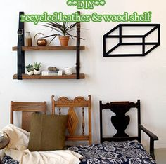 **DIY** recycled leather & wood shelf - Living Green And Frugally