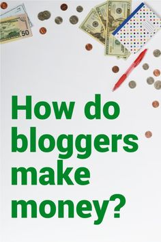 Do bloggers make money? YES! The top 5 ways bloggers make money are through ad networks, affiliate marketing, selling ad space, sponsored posts, and selling a p