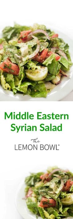 flavorful Middle Eastern Syrian Salad is dressed with lemon juice, fresh garlic, olive oil and mint.This flavorful Middle Eastern Syrian Salad is dressed with lemon juice, fresh garlic, olive oil and mint. Good Healthy Recipes, Quick Recipes, Side Dish Recipes, Vegetarian Recipes, Dinner Recipes, Dessert Recipes, Lemon Bowl, Lebanese Recipes, Middle Eastern Recipes