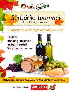 Serbările Toamnei, la Ciric / 1-15 septembrie | iasifun.ziaruldeiasi.ro
