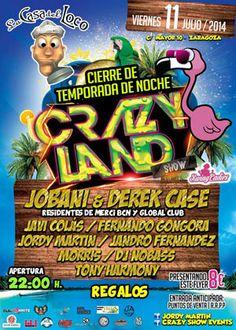 Cierre de temporada de Crazy Land Show.Viernes, 11 en La Casa del Loco