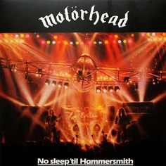 MOTORHEAD - NO SLEEP TIL HAMMERSMITH.This band had so many great album covers, but i thought the airplane stage set, was really cool. This was also the first Motorhead album I ever bought. Greatest Album Covers, Rock Album Covers, Classic Album Covers, Black Sabbath, Iron Maiden, Hard Rock, Heavy Metal, Rock And Roll, London