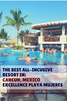 Excellence Playa Mujeres is the best all-inclusive adults only resort in Cancun. Check out this review of this amazing Cancun resort.