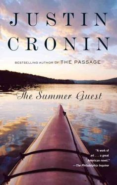 Winner of the PEN/Hemingway Award for his radiant novel in stories, Mary and ONeil , Justin Cronin has already been hailed as a writer of astonishing gifts. Now Cronins new novel, The Summer Guest, fu