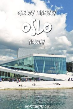 Oslo One Day Itinerary - Top things to do in Oslo, Norway