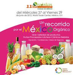 Expo Orgánicos / DF / 27 a 29 Junio / WTC