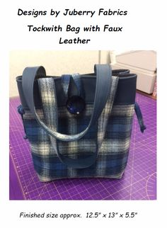 Tockwith Bag Pattern with Faux Leather by Juberry Fabrics Unique Bags, Plaid Fabric, New Bag, Leather Design, Leather Handle, Bag Making, Pattern Design, Sewing Patterns, Fabrics