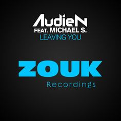 Workout Song of the Day, 6.13: [House/Dance] Audien ft. Michael S. -- Leaving You.