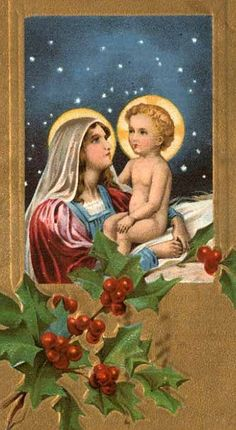 Sweet vintage Madonna and child. Merry Christmas, Meaning Of Christmas, Christmas Greeting Cards, Christmas Greetings, Christmas Crafts, Catholic Art, Religious Art, Vintage Christmas Images, Victorian Christmas