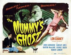 The Mummy's Ghost 1944 Movie Poster Half-sheet Size Style A. Available here: http://www.classichorrorposters.com/shop/1940s-horror-movie-posters/the-mummys-ghost-1944-movie-poster-half-sheet-size-style-a/