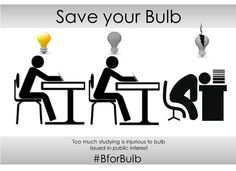 Too much studying is not good for Bulb #Bforbulb