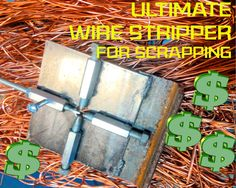 Ultimate Scrap Wire Stripper: Home made and free!!
