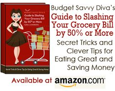 Living on Well on Less – Save Hundreds on Food With These 3 Tips | Budget Savvy Diva