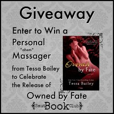 Giveaway — Personal Massager from Tessa Bailey http://smutbookclub.com/books/owned-by-fate-by-tessa-bailey/