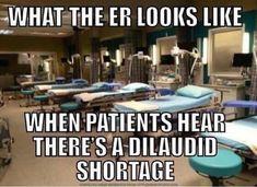 Dilaudid shortage funny