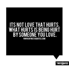 Quotes About Being Hurt   quotes about being hurt - Google Search   We Heart It