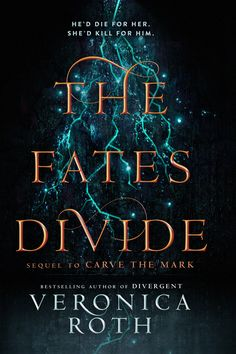 The Fates Divide (Carve the Mark, #2) by Veronica Roth. Out April 10, 2018! http://www.epicreads.com/blog/carve-the-mark-sequel/