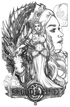 Game of thrones: daenerys - blood and fire by adriana melo * a song of ice Tatuagem Game Of Thrones, Game Of Thrones Art, Game Of Thrones Drawings, Game Of Trones, Tinta China, Mother Of Dragons, Fire And Ice, Coloring Book Pages, Line Art