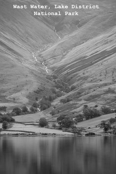 Reflections of Wast Water, Lake District National Park: Before I went away to Canada and back to my beloved Fernie, I spent some time in the Lake District in Northern England.