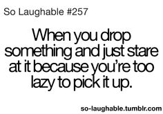 So Laughable on imgfave Funny Relatable Quotes, Funny Quotes For Teens, Funny Memes, Hilarious, So Laughable, You Just Realized, Teenager Quotes, Teenager Posts, Funny Posts
