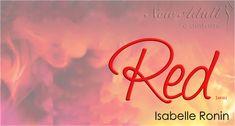 "CHASING RED - ALWAYS RED ""Red Series"" di ISABELLE RONIN http://ift.tt/2jon4fl"