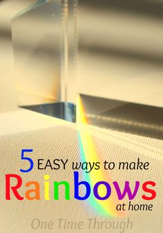 Easy ways to make rainbows at home using things you already have! Fun play for spring or St Patricks Day from {One Time Through}