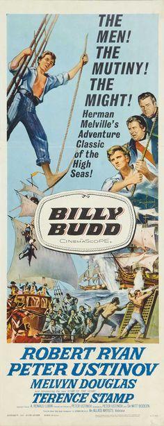 Billy Budd (1962) Stars: Robert Ryan, Peter Ustinov, Melvyn Douglas, David McCallum, Terence Stamp ~ Directed by  Peter Ustinov (Nominated for 1 Oscar. Won 1 Golden Globe)