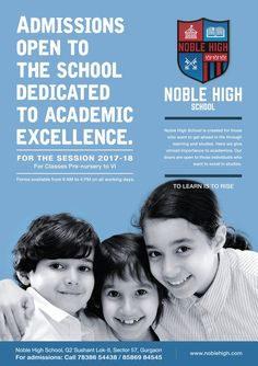 Noble high is the best school for admission of your children for their bright future. nursery school admission are open. School Advertising, Advertising Design, School Fun, High School, School Brochure, School Template, School Admissions, 21st Century Skills, Web 2