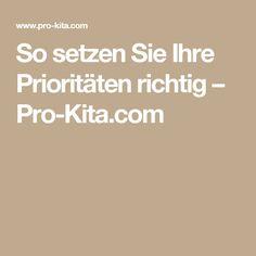 So setzen Sie Ihre Prioritäten richtig – Pro-Kita.com