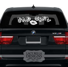 Bad Girl: Lacy Bella | Personalized Vinyl Lettering and Wall Decals. See more decals at www.lacybella.com