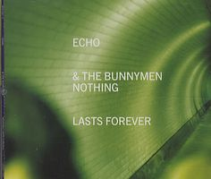For Sale - Echo & The Bunnymen Nothing Lasts Forever UK  2-CD single set (Double CD single) - See this and 250,000 other rare & vintage vinyl records, singles, LPs & CDs at http://991.com