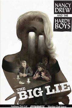 Anthony Del Col On The Inspiration For Nancy Drew & The Hardy Boys: The Big Lie