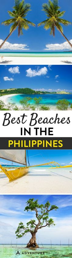 Philippines Travel | Planning a trip to the Philippines? Here's a list of the best islands and beaches in the Philippines that you have to visit.