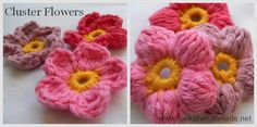 Cluster Flowers with link to Free pattern written as a photo tutorial with lots of very clear photos.