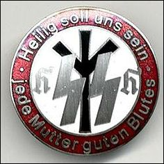 Lebensbornabzeichen saying: Every mother of good blood is to be honoured/is holy to us. With a double Sieg Rune and a life rune, I don't know the h-like sign.