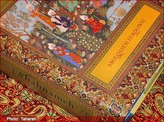 """The Shahnameh (The Book of Kings). """"The epic covers the history of Iran from day one according to the Zoroastrian religion and all the way through to the Arab conquest in the 7th Century CE."""""""