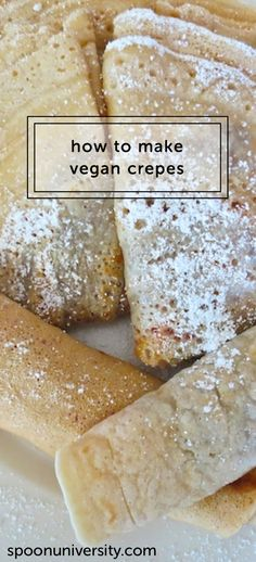 Easy to make vegan crepes that are perfect for Sunday brunch. How to Make Vegan Crepes - Easy vegan crepe recipe. Vegan Treats, Vegan Foods, Vegan Dishes, Easy Vegan Food, Vegan Breakfast Recipes, Vegan Recipes, Dessert Recipes, Dessert Food, Pancake Recipes