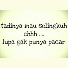 Tadinya Sih Mau Selingkuh Best Quotes, Funny Quotes, Funny Memes, Hilarious, Meme Meme, Qoutes, Life Quotes, Meme Comics, Quotes Indonesia